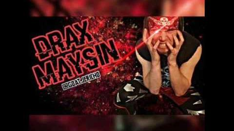 GTS Wrestling - Drax Maysin Theme Song