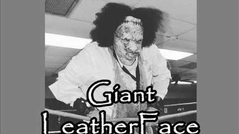 GTS Wrestling - Giant LeatherFace Theme Song (NEW SONG)