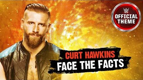 Curt Hawkins - Face The Facts (Official Theme)