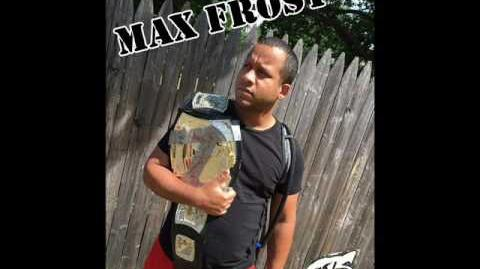 GTS Wrestling - Max Frost Theme Song-0