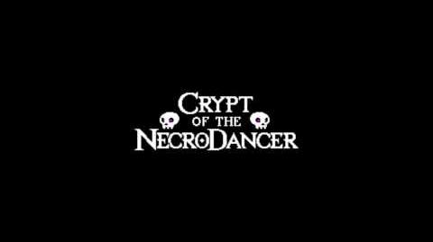 Crypt of the NecroDancer Alpha OST - Zone 1 Level 3