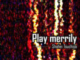 Play merrily