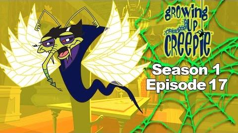 Growing Up Creepie - S1 Ep 17 - I Was a Teenage Wolfbug Outta Sight Space Bowl Night