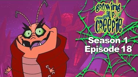 Growing Up Creepie - S1 Ep 18 - Nightmare On Locust Lane The Mummy's Curse