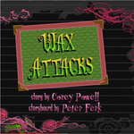 File:Growing-Up-Creepie-title-card-17--Wax-Attacks150x150.png