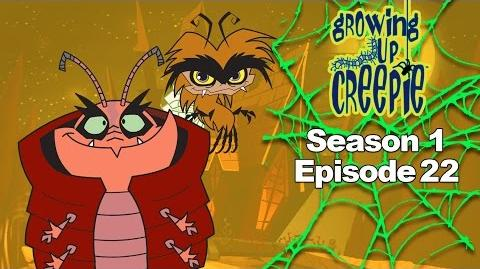 Growing Up Creepie - S1 Ep 22 - The Return of Tarantula Boy All the President's Pests