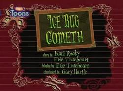 Ice-Bug-Cometh-title-card