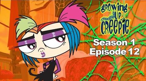Growing Up Creepie - S1 Ep 12 - Bad Karma Chameleon Home Is Where the Haunt Is