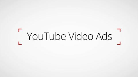 Advertising with YouTube video ads - Watch it Work for Your Business