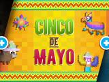 Cinco De Mayo Week/2020