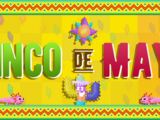 Cinco De Mayo Week/2019