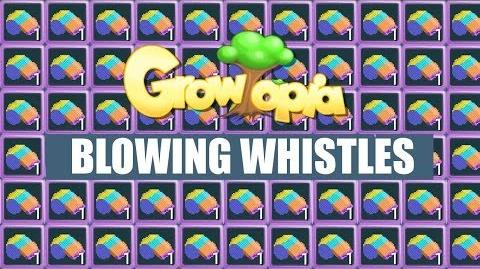 Growtopia- Blowing Whistles