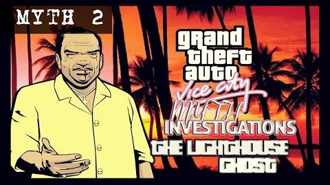 Grand Theft Auto Vice City Myth investigations Myth 2 - The Lighthouse Ghost