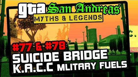 GTA SA Minor Myths 11 Myths 77, 78 Suicide Bridge & K.A.C.C Military Fuels