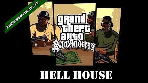 GTA San Andreas Myths and Legends-Hell House