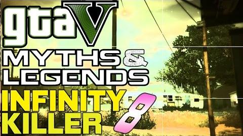GTA 5 Myths & Legends (60fps) The Infinity 8 Killer