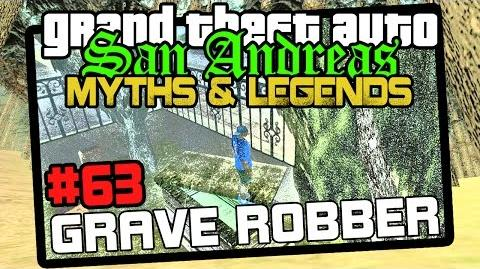 GTA San Andreas - Myths & Legends - Grave Robber