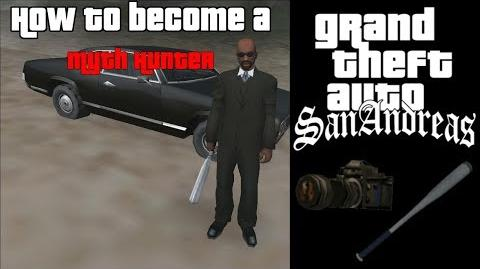 GTA SA - How to become a Myth Hunter (Guide)