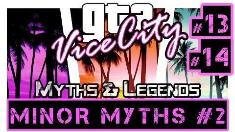 GTA Vice City Myths & Legends - Season 3 Minor Myths 2