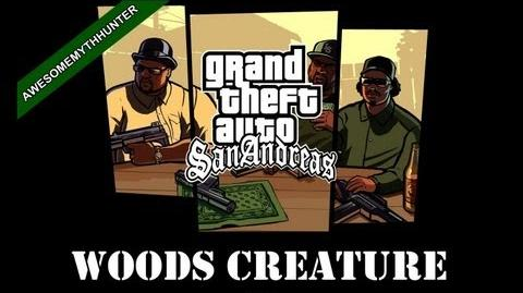 GTA San Andreas-The Search For The Woods Creature Shady Creeks HD