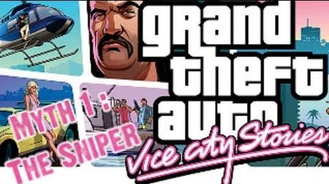 Grand Theft Auto Vice City Stories Myth Investigations Myth 1 The Sniper (Vincezo Lippi)