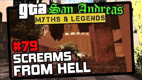 GTA San Andreas Myths & Legends Myth 79 Screams From Hell