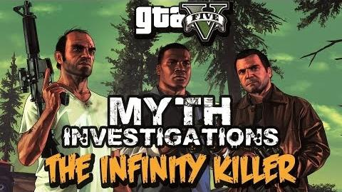 GTA V Myth Investigations Case 5 The Infinity Killer