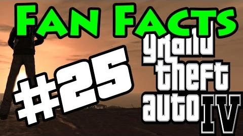 Fan Facts 25 (GTA IV)