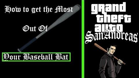 How to get the most out of your Baseball Bat - GTA SA