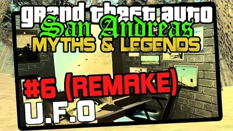 GTA San Andreas Myths & Legends - Season 6 UFO (REMAKE)
