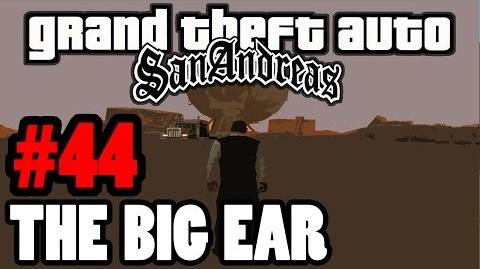GTA San Andreas Myths & Legends The Big Ear