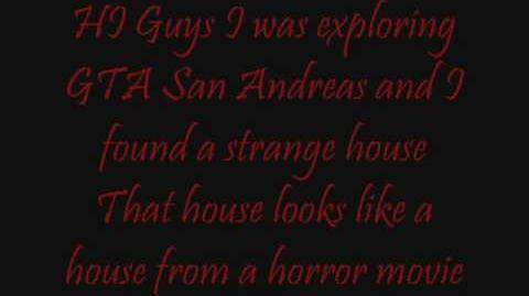 Grand Theft Auto San Andreas Mysteries - New Myth Creepy House