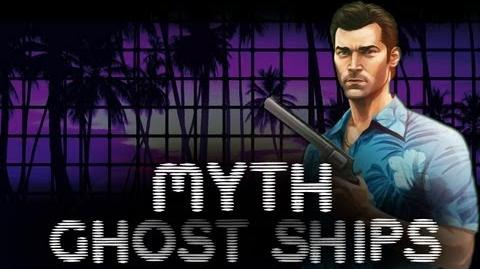 GTA Vice City Myths & Legends - Ghost Ships HD