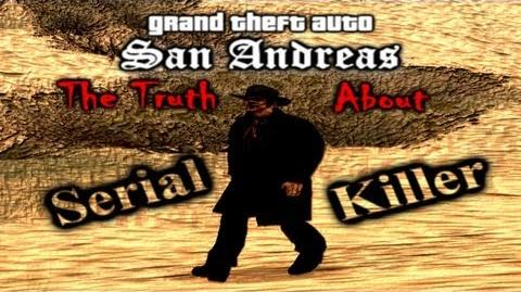 GTA SA Myth - The Truth About Serial Killer