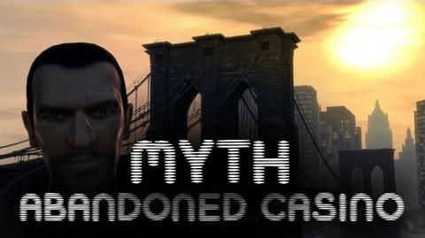 GTA IV Myths & Legends - Abandoned Casino HD