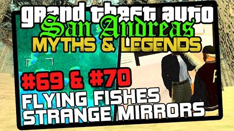 GTA SA Minor Myths 8 Myths 69, 70 Flying Fishes (PS2) & Strange Mirrors