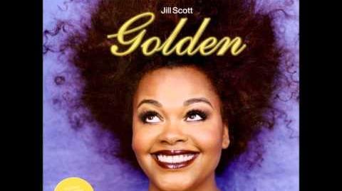 Jill Scott - Golden (HQ)