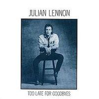 JulianLennon-TooLateForGoodbyes