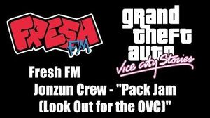 "GTA Vice City Stories - Fresh FM Jonzun Crew - ""Pack Jam (Look Out for the OVC)"""