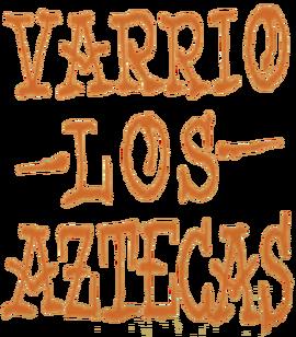 Varrios Los Aztecas Tag