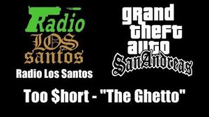 "GTA San Andreas - Radio Los Santos Too $hort - ""The Ghetto"""