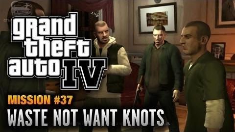 GTA 4 - Mission 37 - Waste Not Want Knots (1080p)