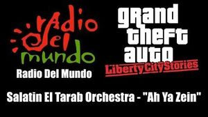 "GTA Liberty City Stories - Radio Del Mundo Salatin El Tarab Orchestra - ""Ah Ya Zein"""