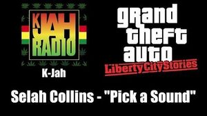 "GTA Liberty City Stories - K-Jah Selah Collins - ""Pick a Sound"""