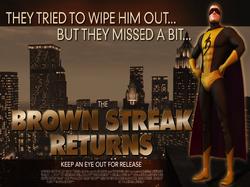 The Brown Streak Returns (TBGT)