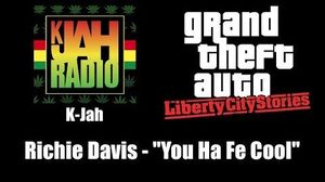 "GTA Liberty City Stories - K-Jah Richie Davis - ""You Ha Fe Cool"""