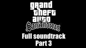 GTA San Andreas - Full soundtrack Part 3