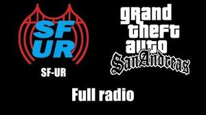 GTA San Andreas - SF-UR Full radio
