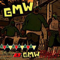 It's a GMW Thang! (SA)