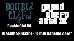 "GTA III (GTA 3) - Double Clef FM Giacomo Puccini - ""O mio babbino caro"" PS2"